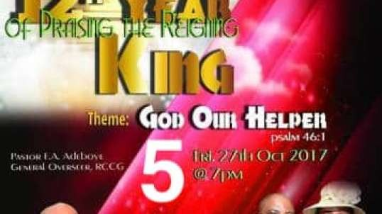 Praising The Reigning King – Friday 27th October 2017 Part 5